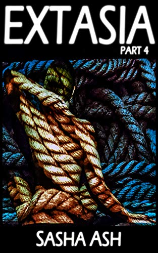 Extasia Part 4: Lords of Bondage (BDSM, bondage, clergy fetish, public humiliation) (English Edition)