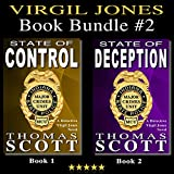 Virgil Jones Book Bundle #2: State of Control & State of Deception: Two Complete Mystery Thriller Suspense Series Books