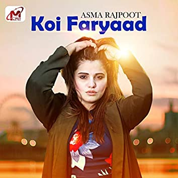 Koi Faryaad - Single