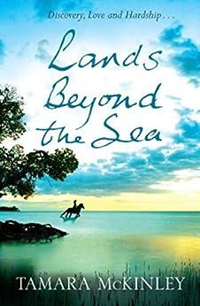 Lands Beyond the Sea by [Tamara Mckinley]