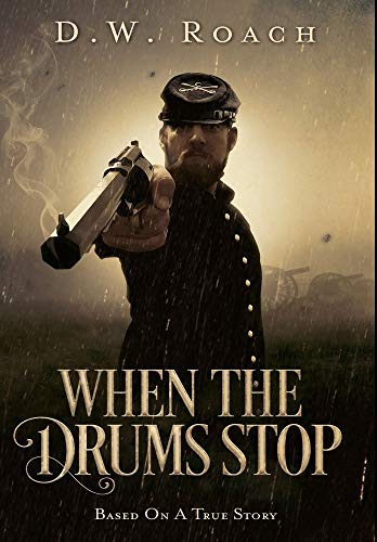 When The Drums Stop: Premium Hardcover Edition