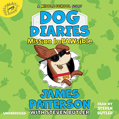 Dog Diaries: Mission Impawsible: A Middle School Story (Dog Diaries, Book 3)