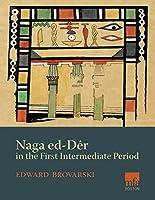 Naga Ed-Der in the First Intermediate Period