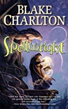 Spellwright (The Spellwright Trilogy) by Blake Charlton (2011-08-02)