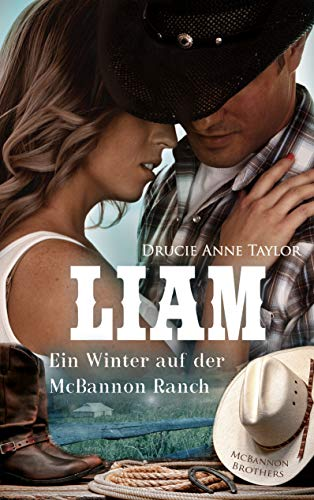 Liam: Ein Winter auf der McBannon Ranch (McBannon-Brothers 3)