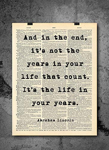 Abraham Lincoln - Life In Your Years Quote - Dictionary Art Print - Vintage Dictionary Print 8x10 inch Home Vintage Art Wall Art for Home Wall For Living Room Bedroom Office Ready-to-Frame