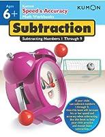 Kumon Speed & Accuracy Math Workbooks: Subtraction - Subtracting Numbers 1-9: Subtracting Numbers 1-20