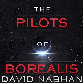 Pilots of Borealis                   Auteur(s):                                                                                                                                 David Nabhan                               Narrateur(s):                                                                                                                                 Noah Michael Levine                      Durée: 7 h et 3 min     Pas de évaluations     Au global 0,0