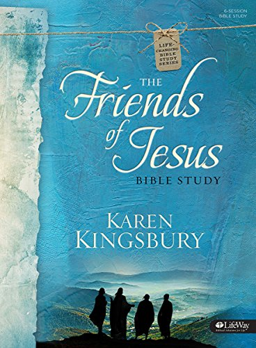 The Friends of Jesus - Bible Study Book