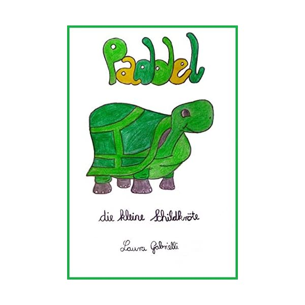 Paddel: Die kleine Schildkröte Teil 4 (German Edition) 1 spesavip