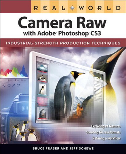 Real World Camera Raw with Adobe Photoshop CS3 (English Edition)