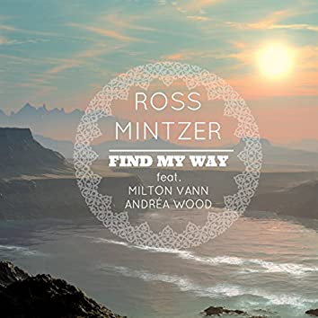 Find My Way (feat. Milton Vann & Andréa Wood)