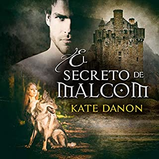 El Secreto de Malcom [The Secrets of Malcom]                   By:                                                                                                                                 Kate Danon                               Narrated by:                                                                                                                                 Victoria Ortiz                      Length: 16 hrs and 33 mins     1 rating     Overall 5.0