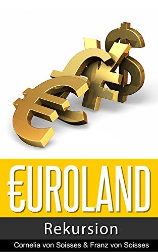 Euroland: Rekursion (German Edition)