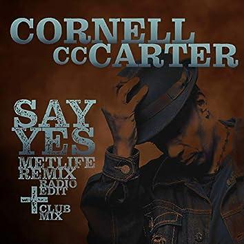 Say Yes (Metlife Remix)