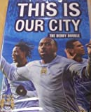 Manchester City - This is Our City - Derby Double [Reino Unido] [DVD]