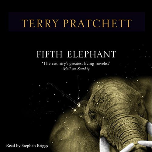 The Fifth Elephant                   By:                                                                                                                                 Terry Pratchett                               Narrated by:                                                                                                                                 Stephen Briggs                      Length: 10 hrs and 48 mins     180 ratings     Overall 4.9