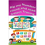 Big my Number count and read letters Tracing: Math Activity Book3-5kindergarten (English Edition)