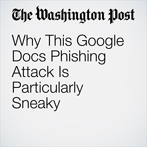 Why This Google Docs Phishing Attack Is Particularly Sneaky copertina
