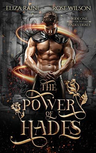 The Power of Hades: A Mythology Fantasy Romance (The Hades Trials)