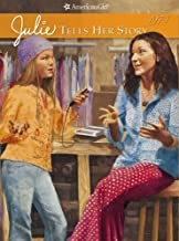 Julie Tells Her Story (American Girl Collection)