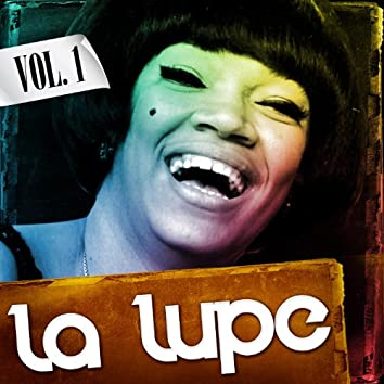 La Lupe. Vol. 1