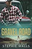 Gravel Road: A Small Town Romance
