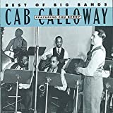 Songtexte von Cab Calloway - Best of the Big Bands: Cab Calloway