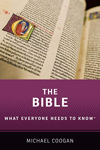 The Bible: What Everyone Needs to Know®