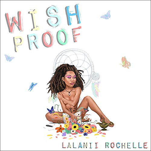 Wish Proof Audiobook By Lalanii Rochelle cover art