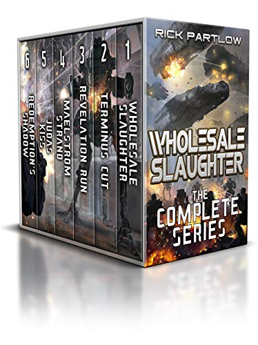 Wholesale Slaughter: The Complete Series Books 1-6: ( A Military Sci-Fi Box Set) (English Edition)