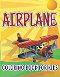 Airplane Coloring Book For Kids: Perfect Kidd's Coloring Books Surprise Gift With An Airplane Coloring Book For Kids Ages 4-8 With 50 Beautiful ... Fighter Jet, Military Plane, And More