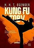 Kung Fu Toby: Wie ein Junge lernt, sein Leben zu meistern