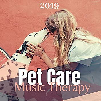 Pet Care Music Therapy 2019