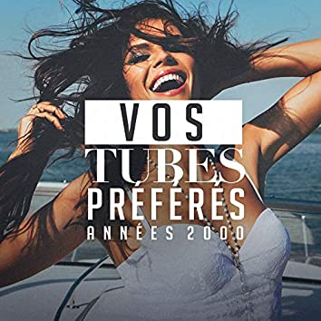 Vos tubes préférés : années 2000