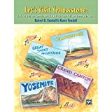 Alfred 00-25400 Let s Visit Yellowstone - Music Book