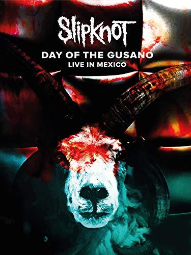 Slipknot - Day Of The Gusano Live In Mexico [OV]