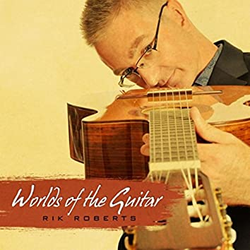 Worlds of the Guitar