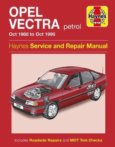 Opel Vectra Petrol (Oct 88 - Oct 95) Haynes Repair Manual