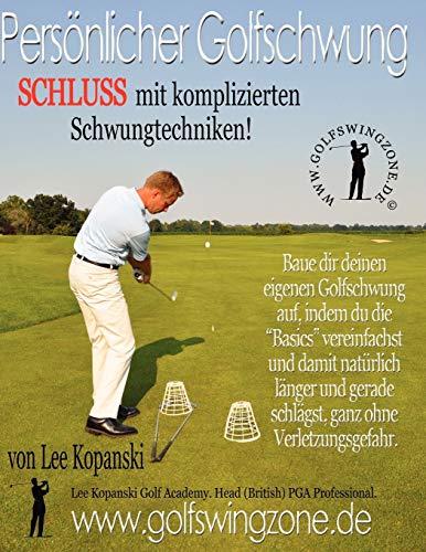 Persoenlicher Golfschwung: Schluss Mit Komplizierten Schwungtechniken!
