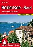 Bodensee Nord: mit südlichem Oberschwaben. 50 Touren mit GPS-Tracks
