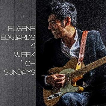 A Week of Sundays