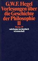 Vorlesungen Uber Die Geschichte Der Philosophie; Tl.2