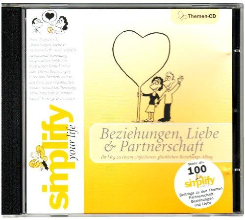 Simplify Themen-CD - Beziehungen, Liebe & Partnerschaft: Ihr Weg zu einem einfacheren, glücklicheren Beziehungs-Alltag