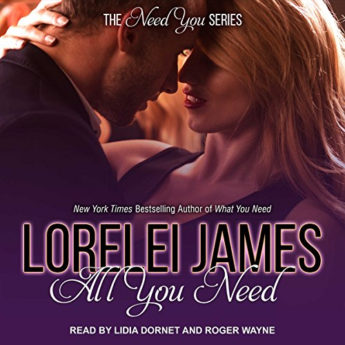 All You Need Audiobook By Lorelei James cover art
