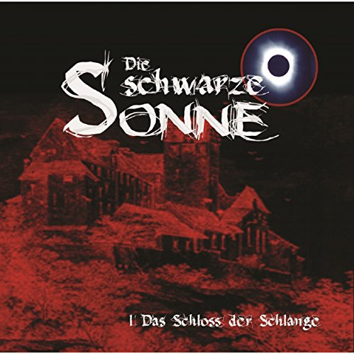 Das Schloss der Schlange     Die schwarze Sonne 1              By:                                                                                                                                 Günter Merlau                               Narrated by:                                                                                                                                 Christian Stark,                                                                                        Harald Halgardt,                                                                                        Achim Schülke,                   and others                 Length: 1 hr and 9 mins     Not rated yet     Overall 0.0