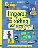 Impara il coding con Scratch. Ediz. a spirale