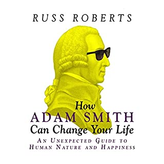 How Adam Smith Can Change Your Life audiobook cover art