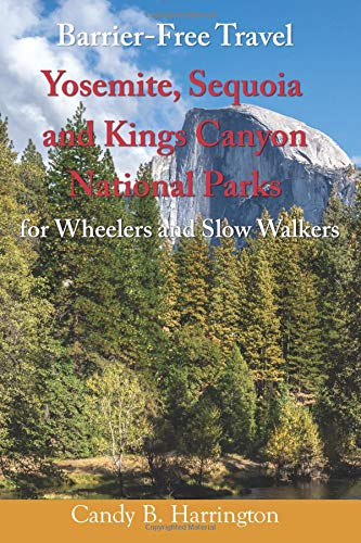BFT: Yosemite, Sequoia and Kings Canyon National Parks: for Wheelers and Slow Walkers