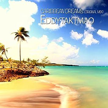 Caribbean Dreams (Original Mix)